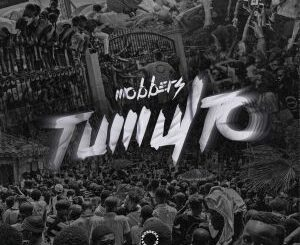Music: MOBBERS – Tumulto Mp3